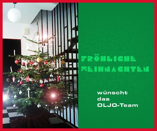 Frohe Weihnachten 2013 wünscht das OLJO-Team
