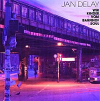Jan Delay Wir Kinder Vom Bahnhof Soul COVER