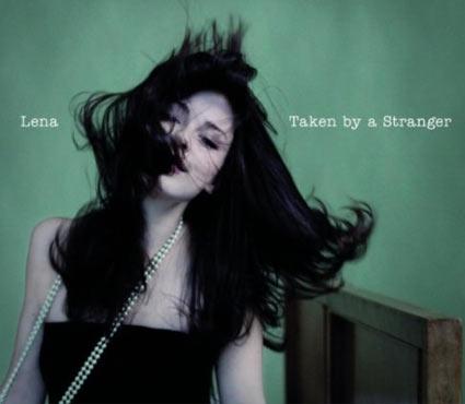 Cover der Lena Single Taken By A Stranger