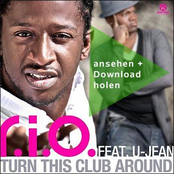 Turn This Club Around von R.I.O. ((das offizielle Video jetzt ansehen))