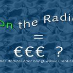 Exklusiv: Wieviel GEMA Tantiemen bringen Abspielungen im Radio?